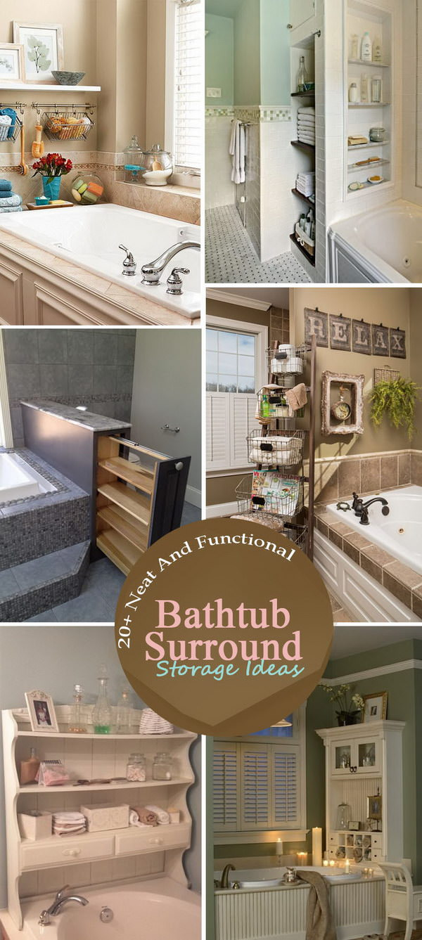 Here Are 20+ Neat And Functional Bathtub Surround Storage Ideas.